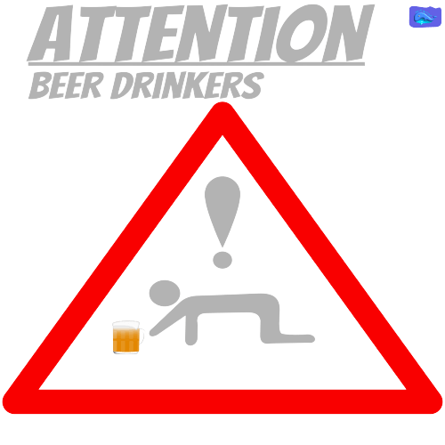 attention - beer drinkers