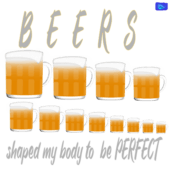 Beer shaped my body to be perfect - funny beer